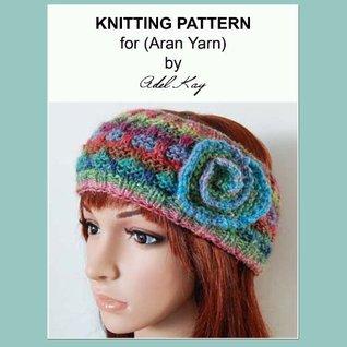 Dora Child Teen Ladies Ear Warmer Noro Aran Yarn Headband Hair Wrap Knitting Pattern  by  Adel Kay