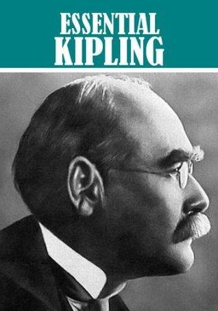Essential Kipling  by  Rudyard Kipling