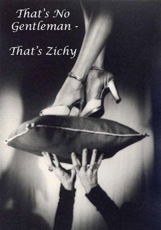 That was Zichy The Cad  by  Count Zichy