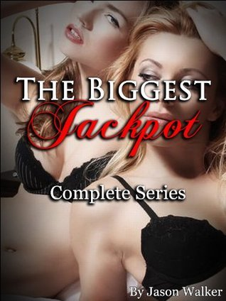 The Biggest Jackpot: Complete Series  by  Jason Walker