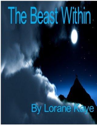 The Beast Within Lorane Kaye