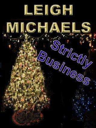 Strictly Business (Harlequin Romance, No. 2951)  by  Leigh Michaels