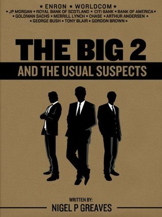 The Big 2 and The Usual Suspects  by  Nigel Greaves