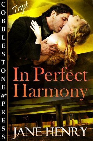 In Perfect Harmony Jane Henry