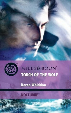 Touch of the Wolf (Nocturne - Book 8) Karen Whiddon
