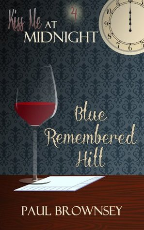 Blue-Remembered Hill  by  Paul Brownsey