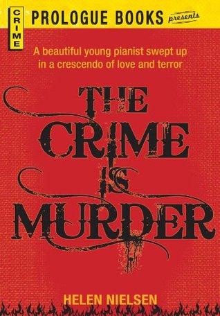 The Crime is Murder (Prologue Books) Helen Nielsen