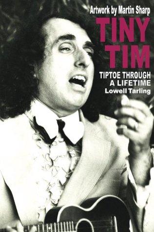 TINY TIM Tiptoe Through a Lifetime  by  Lowell Tarling