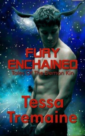 Fury Enchained: Demon Kin #2 Tessa Tremaine