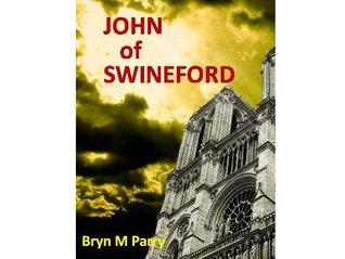 John of Swineford Bryn M. Parry