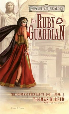 The Ruby Guardian (Scions of Arrabar #2)  by  Thomas M. Reid