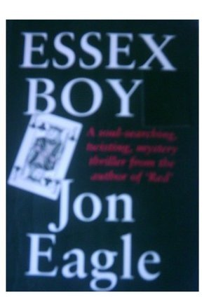 Essex Boy  by  Jon Eagle