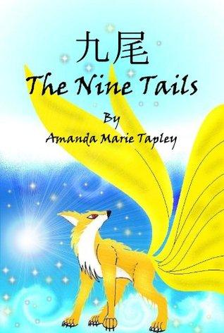 The Nine Tails Amanda Marie Tapley