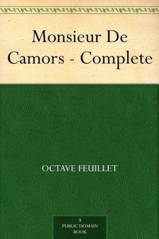 Monsieur De Camors - Complete Octave Feuillet
