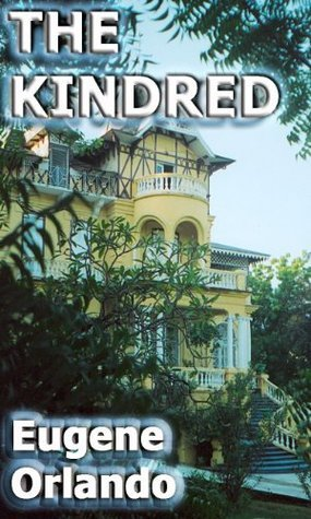 The Kindred  by  Eugene Orlando