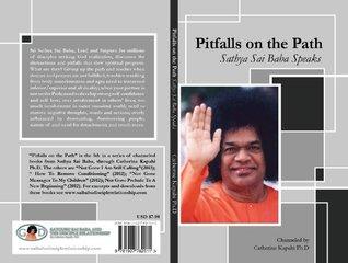 Pitfalls on the Path Catherine Kapahi