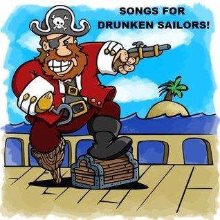 Songs for Drunken Sailors Anonymous