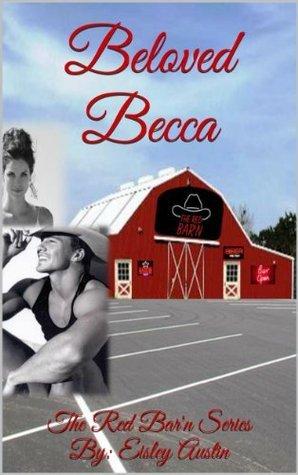 Beloved Becca (The Red Barn Series) Eisley Austin