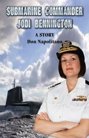 Submarine Commander Jodi Bennington Don Napolitano