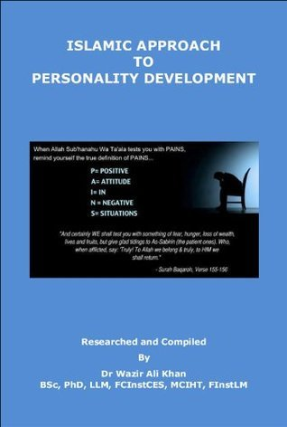 Islamic Approach To Personality Development  by  Wazir Khan