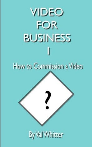 How to Commission a Video Val Whitter