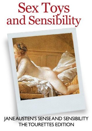 Sex Toys and Sensibility  by  Jane Austen