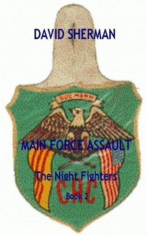 Main Force Assault David Sherman