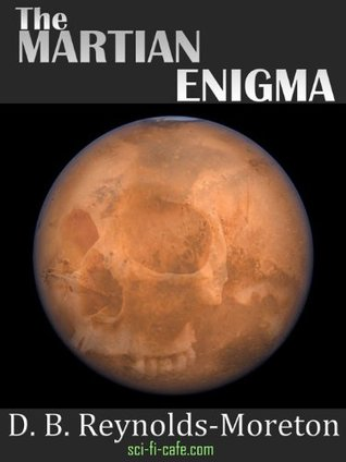 The Martian Enigma D.B. Reynolds-Moreton