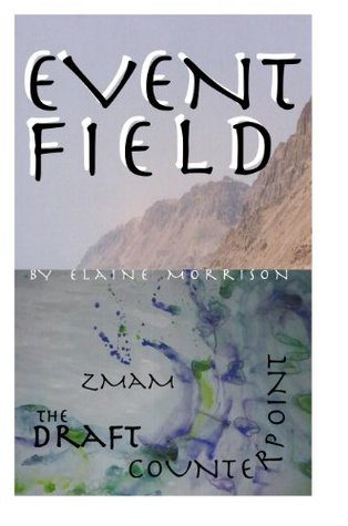 Event Field  by  Elaine Morrison