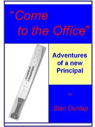 Come to the Office Stan Dunlap