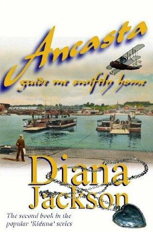 Ancasta Guide me Swiftly Home (The Riduna Series) Diana Jackson
