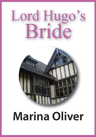 Lord Hugos Bride Marina Oliver