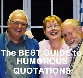 The BEST GUIDE to HUMOROUS QUOTATIONS  by  Nigel Rees