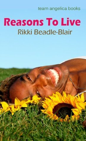 Reasons to Live Rikki Beadle-Blair