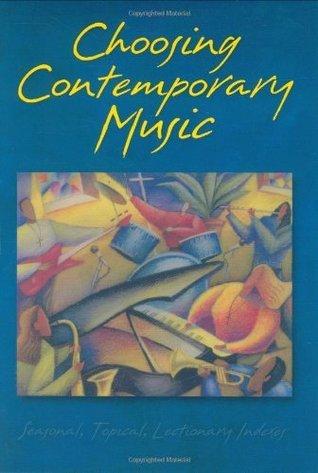 Choosing Contemporary Music Terri Bocklund McLean