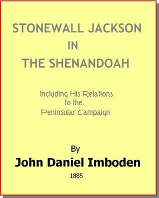 Incidents of the Battle of Manassas [1885]  by  John Daniel Imboden