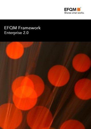 EFQM Framework for Enterprise 2.0  by  EFQM -
