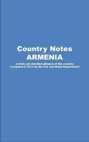 Country Notes ARMENIA  by  Central Intelligence Agency (C.I.A.)