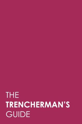 The Trenchermans Guide 2011/2012  by  SALTMEDIA
