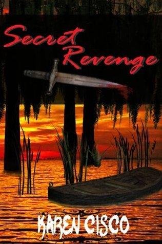 Secret Revenge Karen Cisco