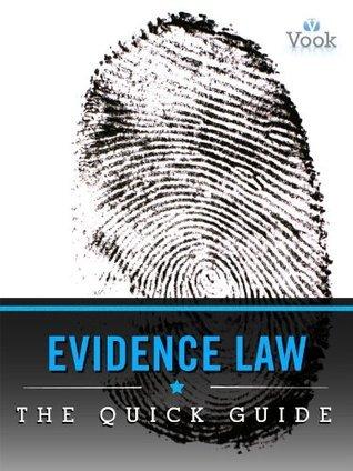 Evidence Law Dr. Vook
