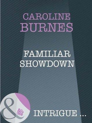 Familiar Showdown (Fear Familiar - Book 22) Caroline Burnes
