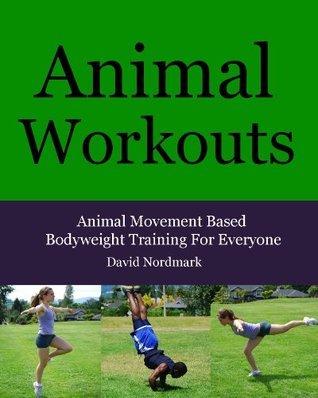 Animal Workouts  by  David Nordmark