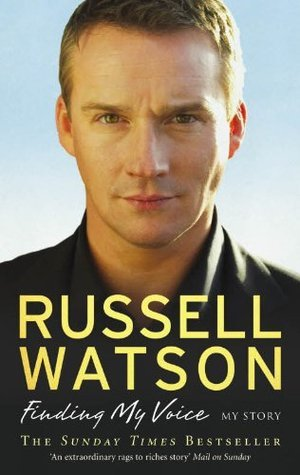 Finding My Voice Russell Watson