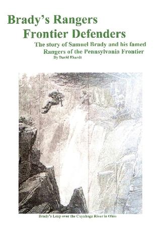 Bradys Rangers: Frontier Defenders  by  David Ekardt