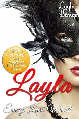 Layla: Every Last Word Layla Bangs