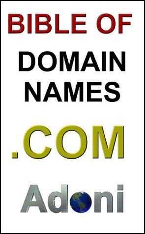 Bible Of Domain Names - Domain Name Investing Sol Adoni
