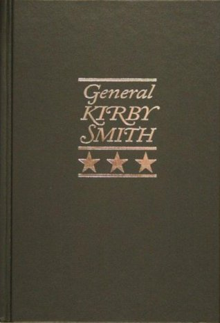 GENERAL KIRBY-SMITH, Annotated and Illustrated Arthur Howard Noll
