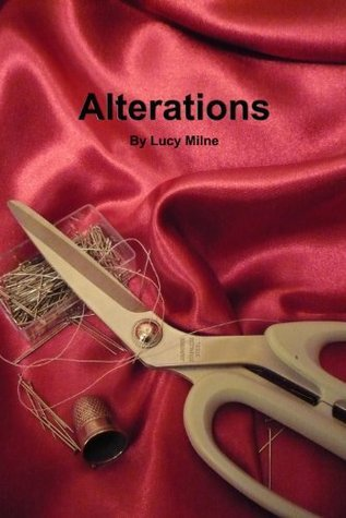 Alterations (Cutting Loose #2) Lucy Milne