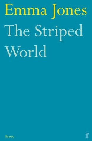 The Striped World  by  Emma Jones